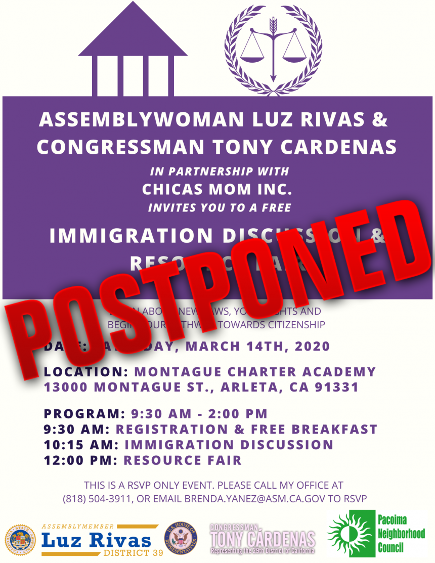 Assemblywoman Luz Rivas' Free Immigration Discussion and Resource Fair has been Postponed