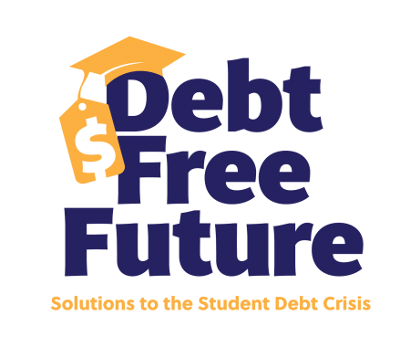 Debt Free Future: Solutions to the Student Debt Crisis